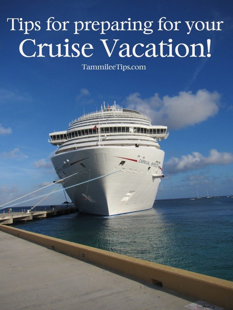 Tips for preparing for your cruise vacation