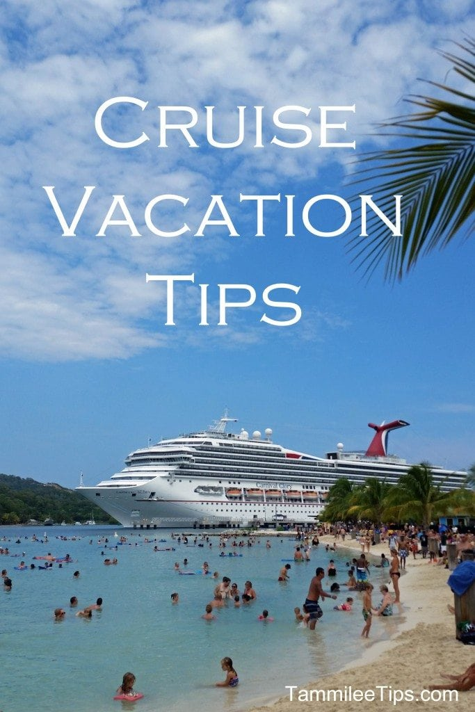 Cruise Vacation Tips
