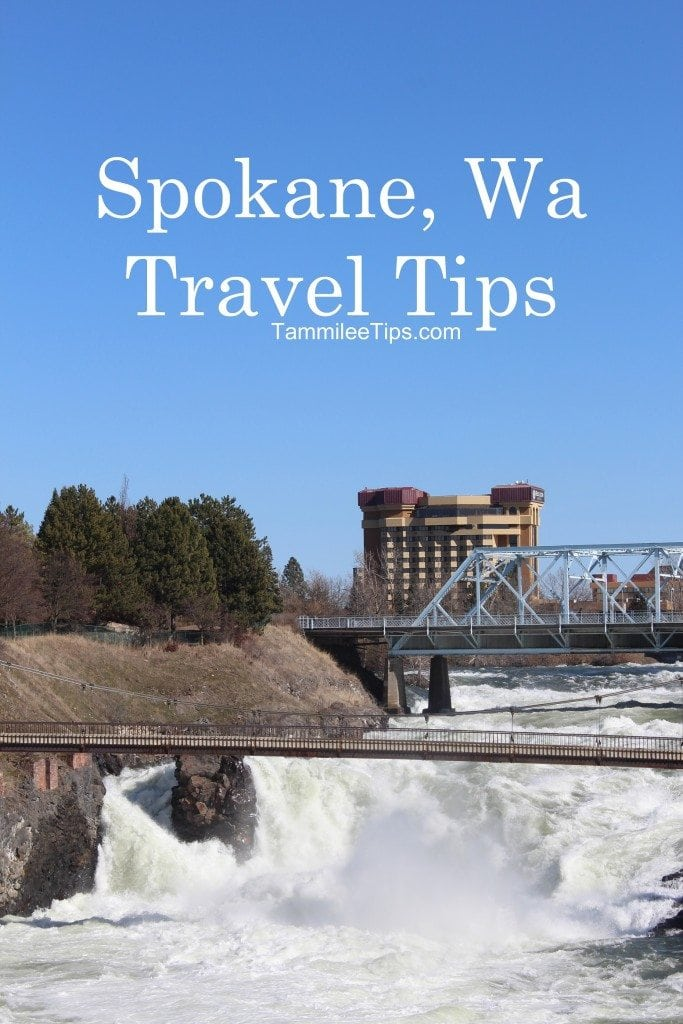 Spokane Washington Travel Tips